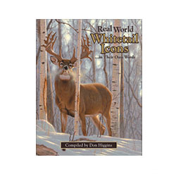 Real World Whitetail Icons ... in Their Own Words